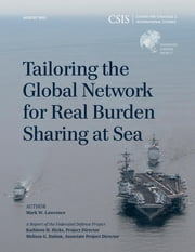 Tailoring the Global Network for Real Burden Sharing at Sea ebook by Mark W. Lawrence