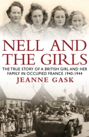 Nell and the Girls ebook by Jeanne Gask