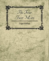 The Four Just Men - Edgar Wallace ebook by Edgar Wallace