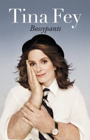 Bossypants ebook by Tina Fey