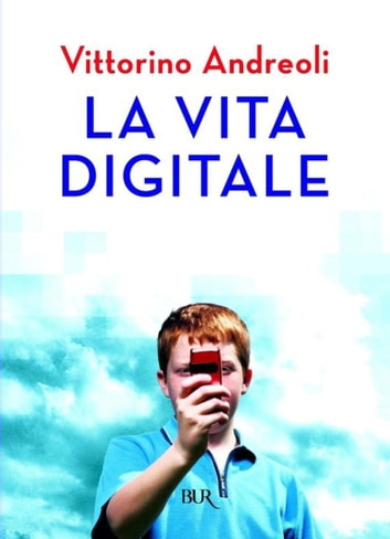 La vita digitale ebook by Vittorino Andreoli