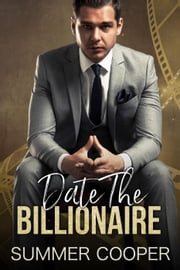 Date the Billionaire ebook by Summer Cooper