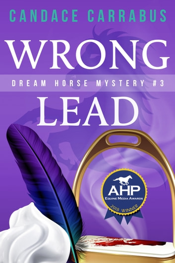 Wrong Lead, Dream Horse Mystery #3 ebook by Candace Carrabus