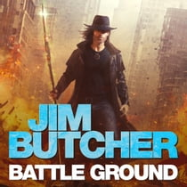 Battle Ground - The Dresden Files 17 luisterboek by Jim Butcher, James Marsters