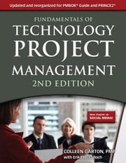 Fundamentals of Technology Project Management ebook by Garton, Colleen