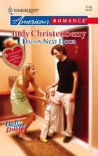 Daddy Next Door ebook by Judy Christenberry