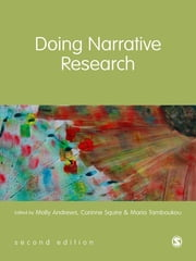 Doing Narrative Research ebook by Molly Andrews,Maria Tamboukou,Corinne Squire