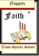 Nuggets of Faith ebook by Levon Sparks Salone