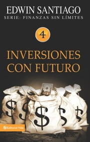 Inversiones con futuro ebook by Edwin Santiago