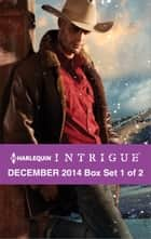 Harlequin Intrigue December 2014 - Box Set 1 of 2 - Deliverance at Cardwell Ranch\Cold Case in Cherokee Crossing\Witness Protection ebook by B.J. Daniels, Rita Herron, Barb Han
