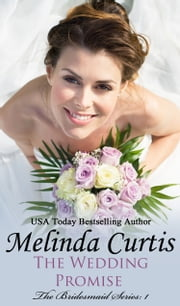 The Wedding Promise ebook by Melinda Curtis
