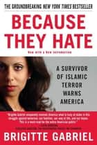 Because They Hate ebook by Brigitte Gabriel