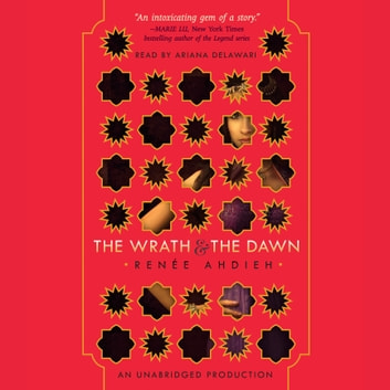 The Wrath and the Dawn audiobook by Renée Ahdieh
