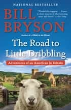 The Road to Little Dribbling ebook by Bill Bryson