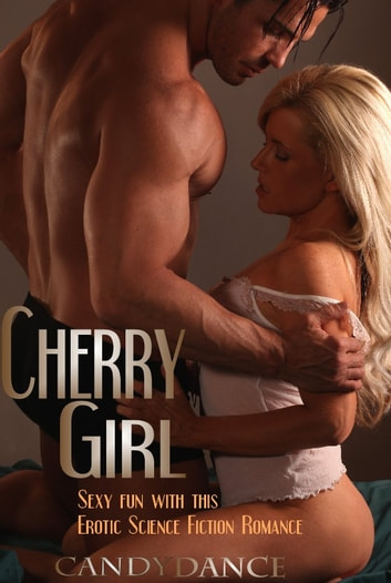 Cherry Girl ebook by Candy Dance