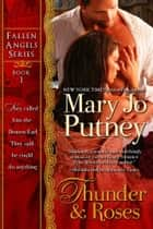 Thunder and Roses ebook by Mary Jo Putney