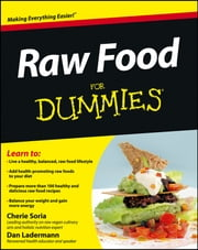 Raw Food For Dummies ebook by Cherie Soria, Dan Ladermann