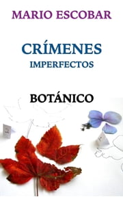 Botánico ebook by Mario Escobar