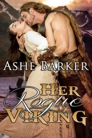 Her Rogue Viking ebook by Ashe Barker