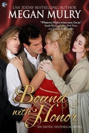 Bound with Honor - A Regency Reimagined Novel ebook by Megan Mulry