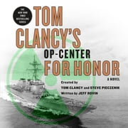 Tom Clancy's Op-Center: For Honor audiobook by Jeff Rovin