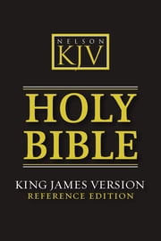 The Holy Bible, King James Reference Bible (KJV) ebook by Thomas Nelson