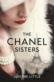The Chanel Sisters ebook by Judithe Little