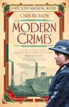 Modern Crimes - A WPC Lottie Armstrong Mystery ebook by Chris Nickson