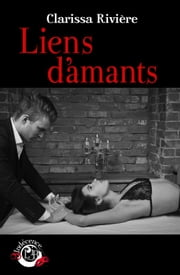 Liens d'amants ebook by Clarissa Rivière