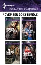 Harlequin Romantic Suspense November 2013 Bundle - An Anthology 電子書 by Colleen Thompson, C.J. Miller, Lara Lacombe