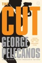 The Cut ebook by George P. Pelecanos