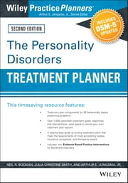 The Personality Disorders Treatment Planner: Includes DSM-5 Updates ebook by Neil R. Bockian,Julia C. Smith,Arthur E. Jongsma Jr.