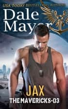 Jax ebook by Dale Mayer