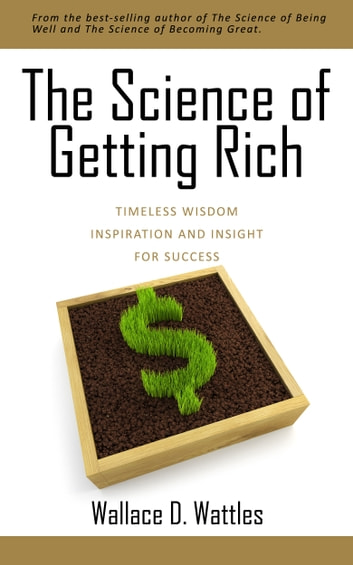 The Science of Getting Rich ebook by Wallace D. Wattles,Nevin M. Buconjic