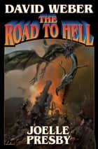 The Road to Hell ebook by