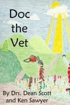 Doc the Vet ebook by Dean Scott