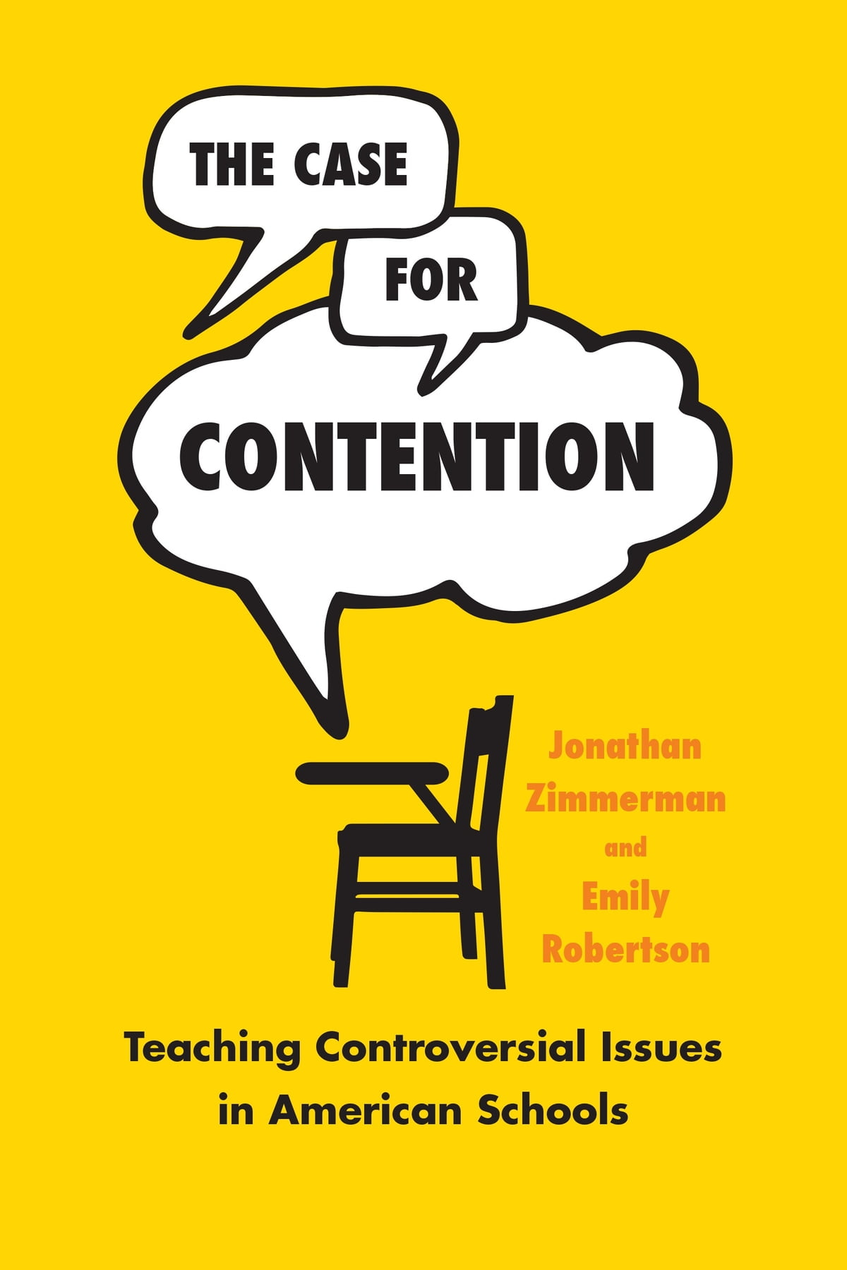 The Case For Contention Ebook By Jonathan Zimmerman Rakuten Kobo