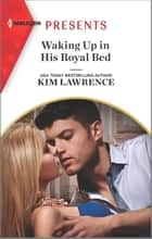 Waking Up in His Royal Bed ebook by