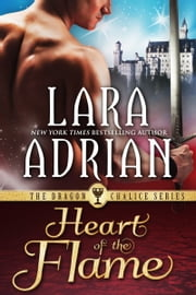 Heart of the Flame ebook by Lara Adrian