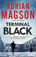 Terminal Black ebook by Adrian Magson