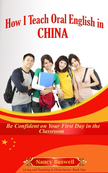 How I Teach Oral English in China eBook von Nancy Buswell ...