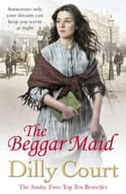 The Beggar Maid ebook by Dilly Court