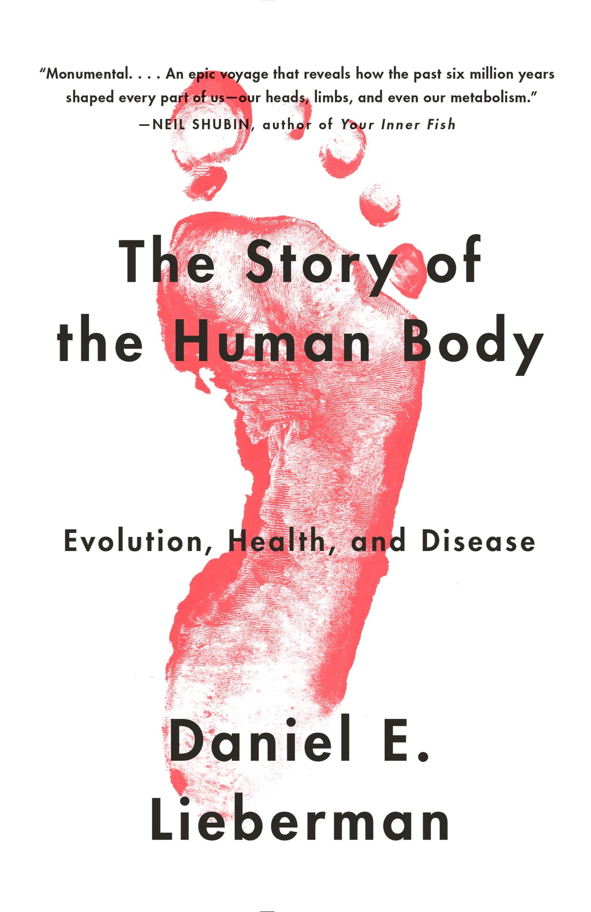 the evolution of humans and its predecessors in the story of the human body a book by daniel lieberm In his new book, the story of the human body, daniel leiberman attempts to explain why humanity's physical form has developed the way it has developed menu making well-read sense of the world.