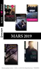 10 romans Black Rose + 1 gratuit (n°523 à 527 - Mars 2019) eBook by Collectif