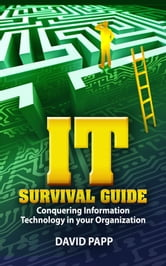 IT Survival Guide ebook by David Papp