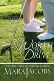Worth The Drive (The Worth Series Book 2: A Copper Country Romance)