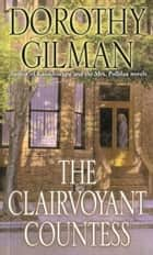 The Clairvoyant Countess ebook by Dorothy Gilman
