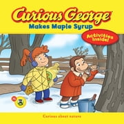 Curious George Makes Maple Syrup (CGTV) ebook by H. A. Rey