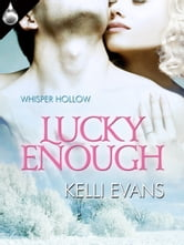 Lucky Enough ebook by Kelli Evans