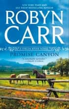 Promise Canyon (A Virgin River Novel, Book 11) ebook by Robyn Carr
